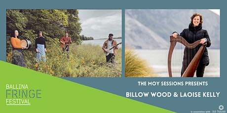 The Moy Sessions:  Billow Wood / Laoise Kelly in concert tickets
