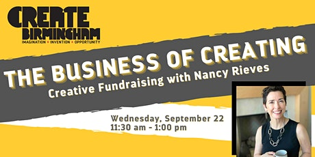 The Business of Creating: Creative Fundraising tickets
