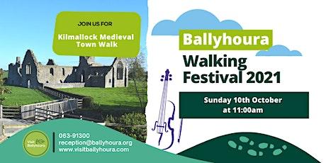 Kilmallock Medieval Town Walk - Ballyhoura Walking Festival 2021 tickets