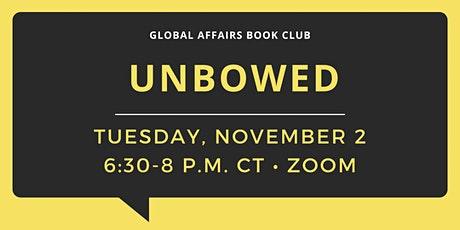 Global Affairs Book Club: Unbowed tickets