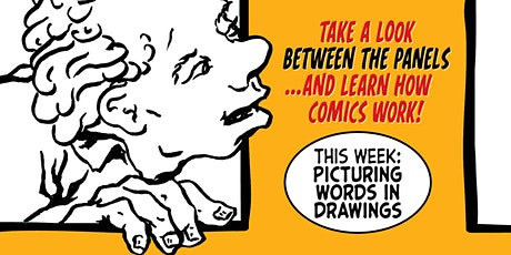 Between the Panels - Picturing Words in Drawings tickets