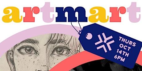 ArtMart: Art Auction + Celebration! tickets