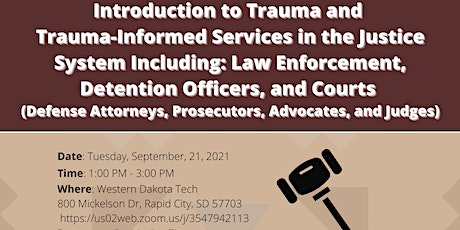 •Introduction to Trauma and Trauma-Informed Services in the Justice System tickets