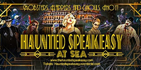 Haunted Speakeasy AT SEA! tickets