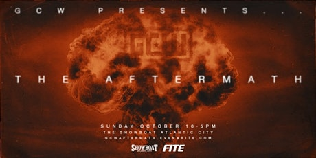 """GCW Presents """"The Aftermath"""" tickets"""