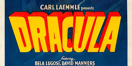 Dracula presented by  Aztec Shawnee Theater & Shawnee Town 1929 Museum tickets