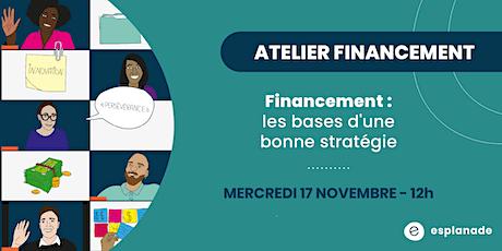 Atelier financement : les bases d'une bonne stratégie billets
