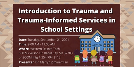 Introduction to Trauma and Trauma- Informed Services In School Setting tickets