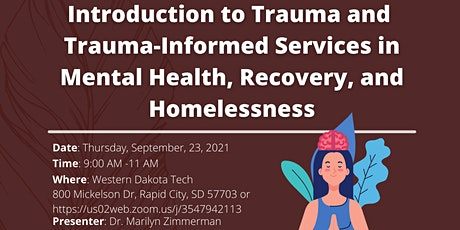 Introduction to Trauma and Trauma-Informed Services in Mental Health tickets