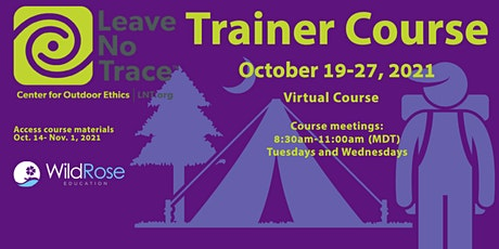 Leave No Trace Trainer Course - October 19, 2021 tickets