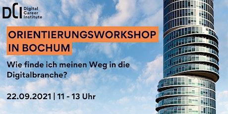 Orientierungsworkshop in Bochum - Dein Weg in die Digitalbranche! Tickets