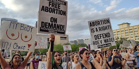 Los Angeles: March to Defend Abortion Rights Now! tickets