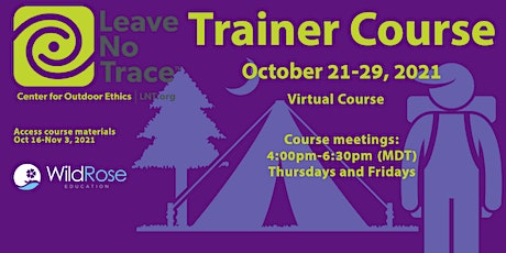 Leave No Trace Trainer Course - October , 2021 tickets