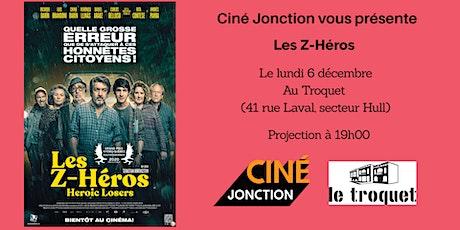 """Ciné Jonction présente """"Les Z-Héros"""" tickets"""