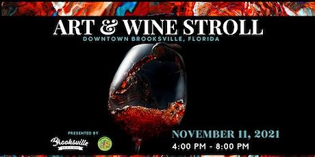 Art & Wine Stroll: Downtown Brooksville, FL tickets