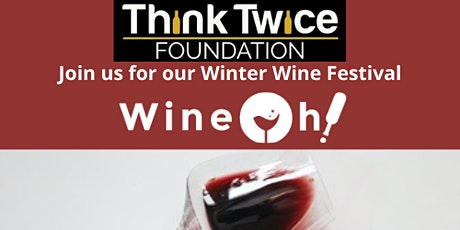 Wineoh! Winter Wine Festival tickets