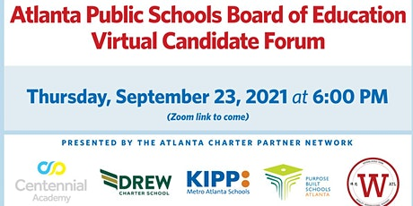 The Atlanta Charter Partner Network APS Board of Education Candidate Forum tickets