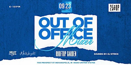 OUT OF OFFICE MIXER tickets