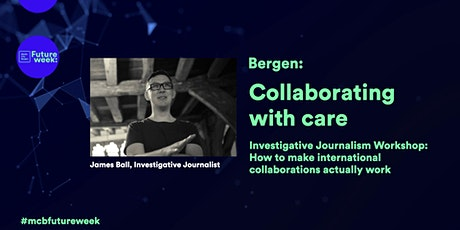Investigative Journalism: Collaborating with care tickets