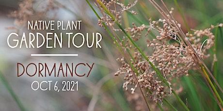 2021 Garden Tour Update: Dormancy ingressos