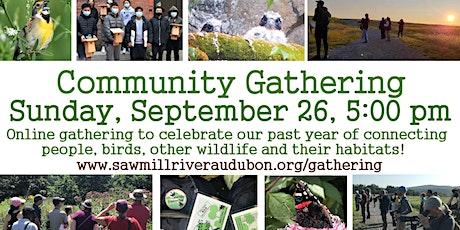 Online Community Gathering: Saw Mill River Audubon ingressos
