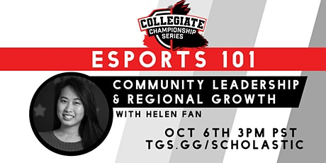 Esports 101: Community Leadership and Regional Growth tickets