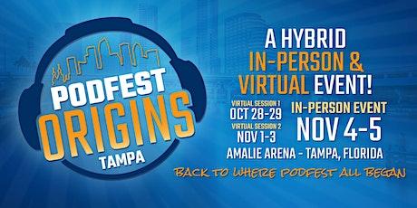 PodFest Origins 2021 (Hybrid Event) tickets