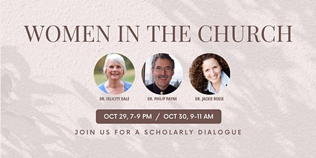 Women in the Church: A Scholarly Dialogue tickets