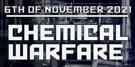 Chemical Warfare 1.0 tickets