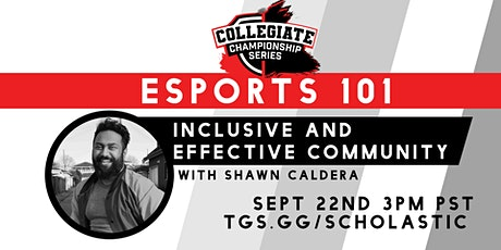 Esports 101:  Inclusive and Effective Communities tickets