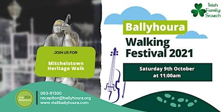 Mitchelstown Heritage Walk - Ballyhoura Walking Festival 2021 tickets
