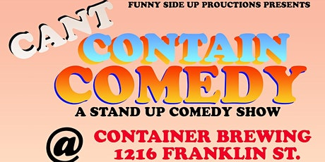 Cant Contain Comedy tickets