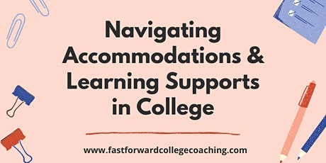 Navigating Accommodations & Learning Supports in College - November 5 tickets
