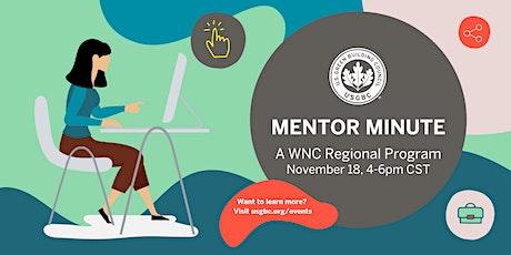Mentor Minute -  USGBC WNC Region tickets