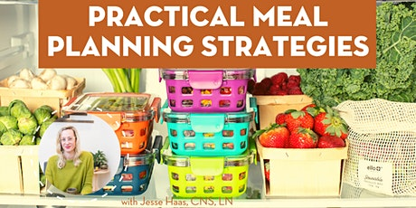 Practical Meal Planning Strategies with Jesse Haas, CNS, LN tickets