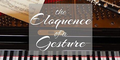 The Eloquence of a Gesture tickets