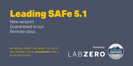 Leading SAFe - Remote - Guaranteed to Run Tickets