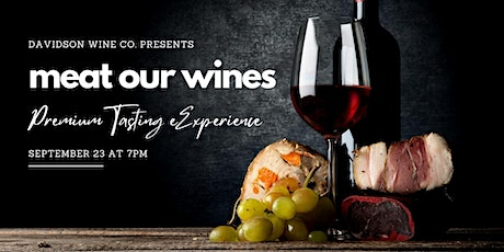 Meat Our Wines Premium Tasting Dinner Experience tickets