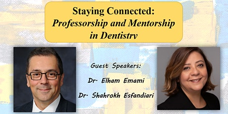 Staying Connected: Professorship and Mentorship Positions in Dentistry tickets