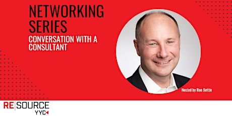 """Networking Series: """"Conversation with a Consultant"""" tickets"""
