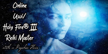 Usui Holy Fire®III Reiki Master Class with 2 LRMTs & Psychic Flair tickets
