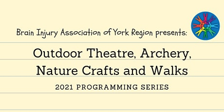 Outdoor Theatre, Archery, Nature Crafts and Walks - 2021 BIAYR Programming tickets