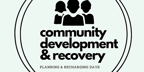 Community Development & Recovery - Planning & Recharging Days tickets