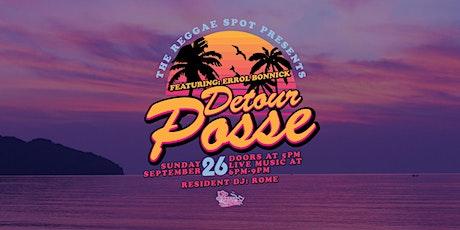 The Reggae Spot Presents:   Detour Posse + feat. Errol Bonnick tickets