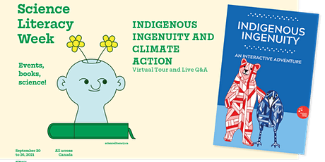 Indigenous Ingenuity Virtual Tour + Climate Action - Science Literacy Week tickets