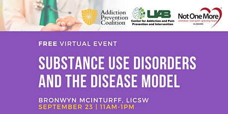 Substance Use Disorders and The Disease Model tickets