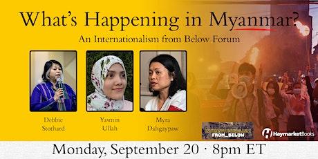 What's Happening in Myanmar? tickets