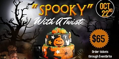 SPOOKY  with a Twist tickets