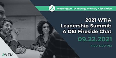 2021 WTIA Leadership Summit: A DEI Fireside Chat tickets