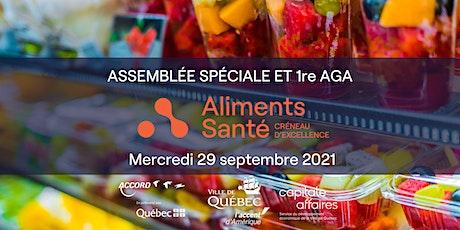 Assemblée spéciale et 1re AGA du Créneau d'excellence Aliments Santé billets